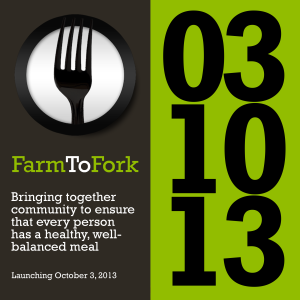 Farm To Fork - Launching October 3, 2013